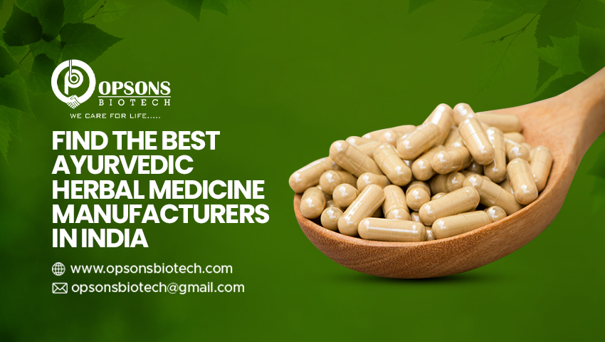 Find The Best Ayurvedic Herbal Medicine Manufacturers In India