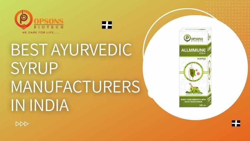 ayurvedic syurp manufacturers in india