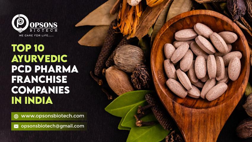 Top 10 Ayurvedic PCD Pharma Franchise Companies In India